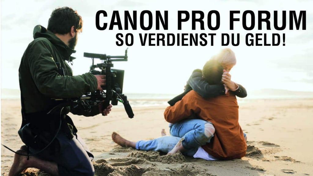 Canon-Pro-Forum-2018-So-verdienst-du-Geld